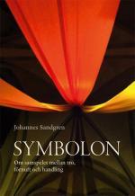 Symbolon - Om Samspelet Mellan Tro, Förnuft Och Handling