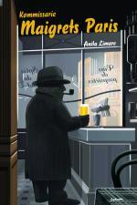 Kommissarie Maigrets Paris - Om Paris I Georges Simenons Romaner