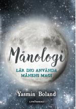 Månologi - Lär Dig Använda Månens Magi