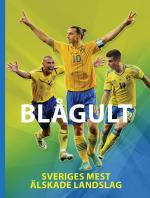Blågult - Sveriges Mest Älskade Landslag