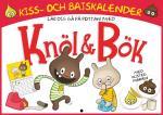 Kiss Och Bajskalender! Bli Blöjfri Med Knöl & Bök