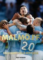 Malmö Ff - En Himmelsblå Historia