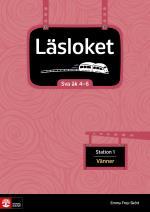 Läsloket Åk 4-6 Station 1 Vänner