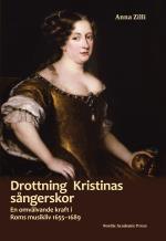 Drottning Kristinas Sångerskor - En Omvälvande Kraft I Roms Musikliv 1655-1689