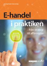 E-handel I Praktiken - Från Strategi Till Affärsnytta