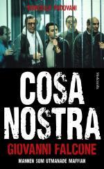Cosa Nostra - Mannen Som Utmanade Maffian
