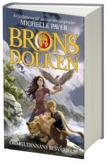 Bronsdolken - Ormgudinnans Besvärjelse