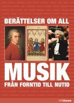 Berättelser Om All Musik Från Forntid Till Nutid
