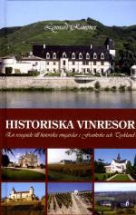 Historiska Vinresor - En Reseguide Till Historiska Vingårdar I Frankrike Och Tyskland