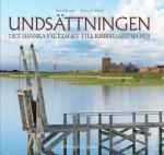 Undsättningen - Det Danska Fälttåget Till Kristianstad 1678