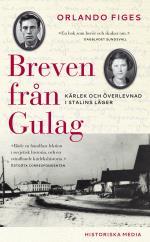 Breven Från Gulag - Kärlek Och Överlevnad I Stalins Läger