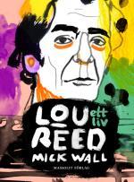 Lou Reed - Ett Liv