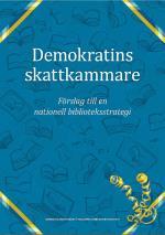 Demokratins Skattkammare - Förslag Till En Nationell Biblioteksstrategi