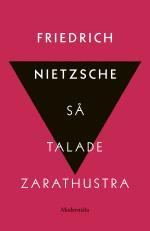Så Talade Zarathustra - En Bok För Alla & Ingen