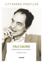 Italo Calvino - Skönlitteraturen Som Livsform