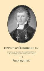 Esaias Tegnérs Kyrkliga Tal Ii Åren 1824-1830