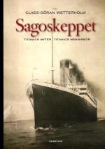 Sagoskeppet - Titanics Myter, Titanics Människor