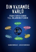 Din Växande Värld - Från Studieteknik Till Inlärningsteknik
