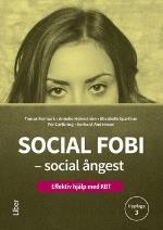 Social Fobi - Social Ångest - Effektiv Hjälp Med Kbt