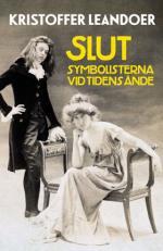 Slut - Symbolisterna Vid Tidens Ände