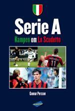 Serie A - Kampen Om Lo Scudetto