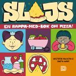 Slajs - En Rappa-med-bok Om Pizza