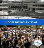 Högbergsskolan 50 År Ludvika
