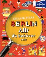 Inte För Vuxna - Berlin - Allt Du Behöver Veta