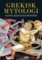 Grekisk Mytologi - Gudar, Hjältar & Monster