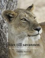 Åter Till Savannen - På Safari I Östra Afrika