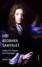 Det Redbara Samtalet - Locke Och Popper Mot Heidegger