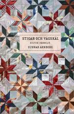 Stigar Och Vägskäl - Kultur I Närmiljö