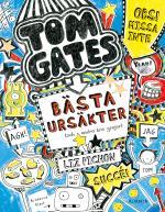 Tom Gates Bästa Ursäkter (och Andra Bra Grejer)