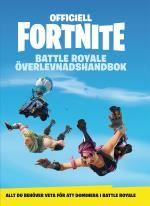 Officiell Fortnite Battle Royale - Överlevnadshandbok