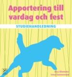 Apportering Till Vardag Och Fest - Studiehandledning