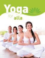 Yoga För Alla. Den Stora Grundboken - Med Över 65 Yogaövningar