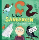 Lilla Sångboken- Om Kråkan, Snigeln Ekorren Och Alla De Andra