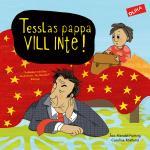 Tesslas Pappa Vill Inte!
