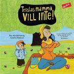 Tesslas Mamma Vill Inte!