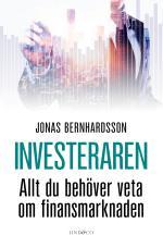 Investeraren - Allt Du Behöver Veta Om Finansmarknaden