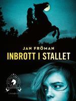 Inbrott I Stallet