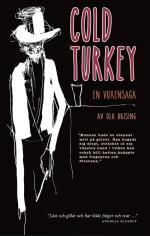 Cold Turkey - En Vuxensaga