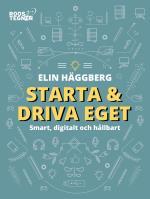 Starta Och Driva Eget - Smart, Digitalt Och Hållbart