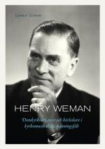 Henry Weman - Domkyrkoorganist Och Körledare I Kyrkomusikaliskt Spänningsfält