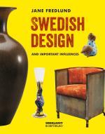 Swedish Design - And Important Influences