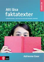Att Läsa Faktatexter - Undervisning I Kritisk Och Eftertänksam Läsning