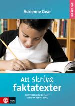 Att Skriva Faktatexter - Medveten Och Explicit Skrivundervisning