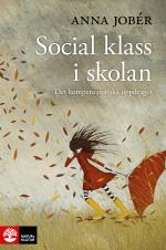 Social Klass I Skolan - Det Kompensatoriska Uppdraget