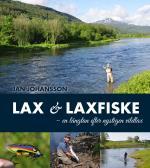 Lax & Laxfiske - En Längtan Efter Nystigen Vildlax