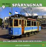 Lilla Boken Om Spårvagnar - En Faktabok För Barn Och Vuxna